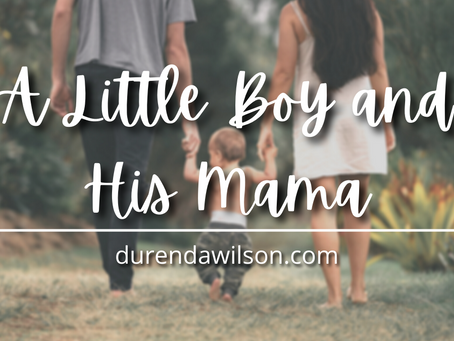 A Little Boy and His Mama