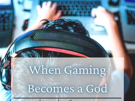 When Gaming Becomes a God