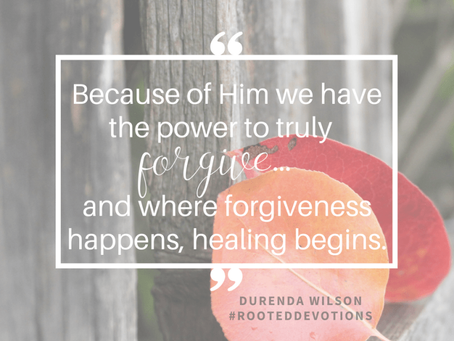 Where Forgiveness Happens Healing Begins