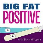 big-fat-positive-podcast-logo.jpg