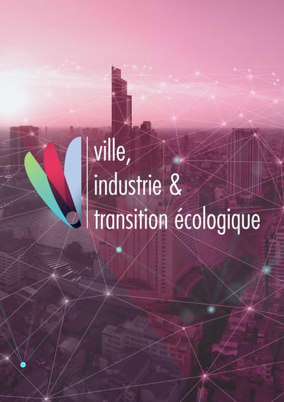 VILLE INDUSTRIE & TRANSITION ECOLOGIQUE