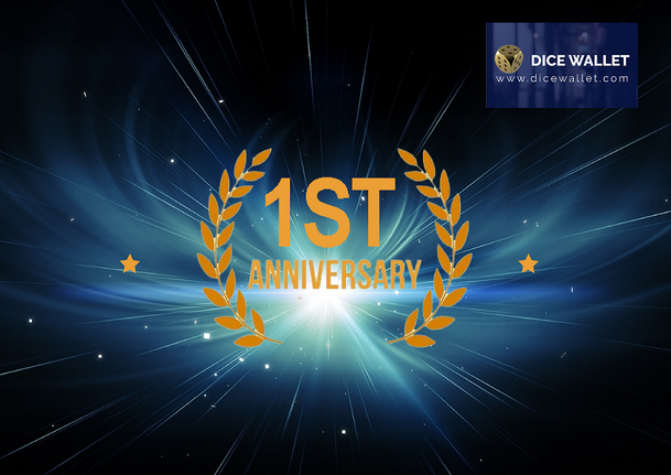 Today is Dice Wallet 1st Anniversary!