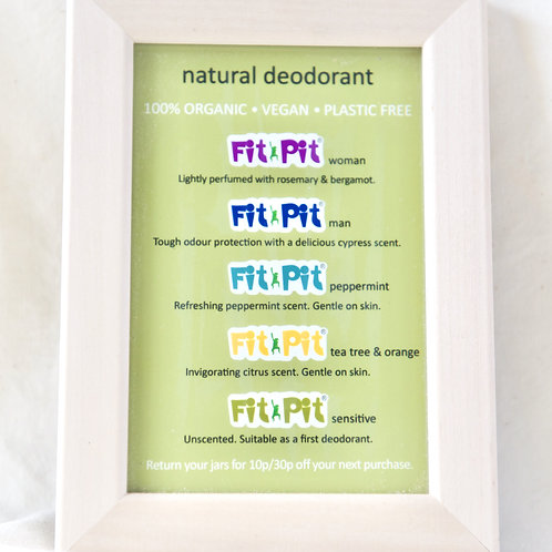 Fit Pit Deodorants size (small £4)  and( large £10)