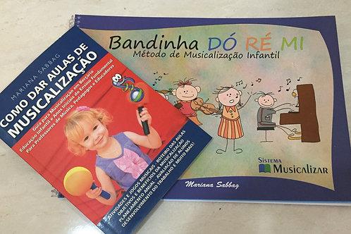 Bandinha Dó Ré Mi + Como dar Aulas de Musicalição