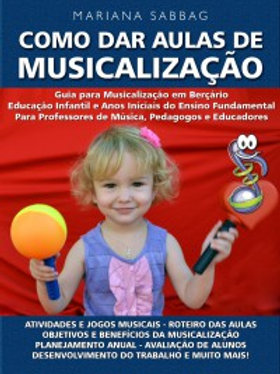 """Livro """"Como dar Aulas de Musicalização""""- 2ª Edição"""