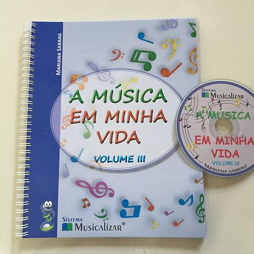 """A Música em Minha Vida"" Vol III + CD"
