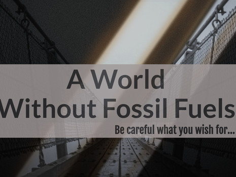 A World Without Fossil Fuels