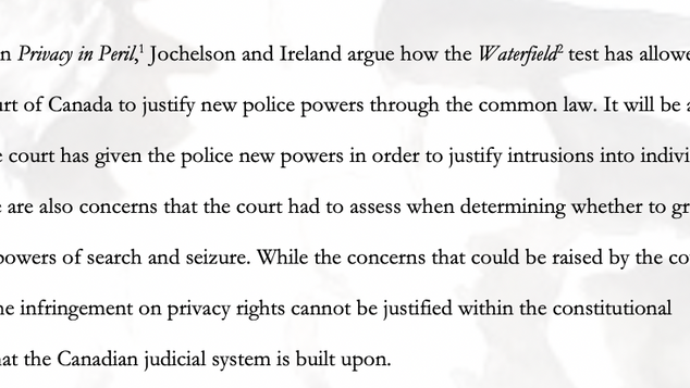 The Pitfalls of the SCC's use of the Waterfield test to Justify New Common Law Police Powers