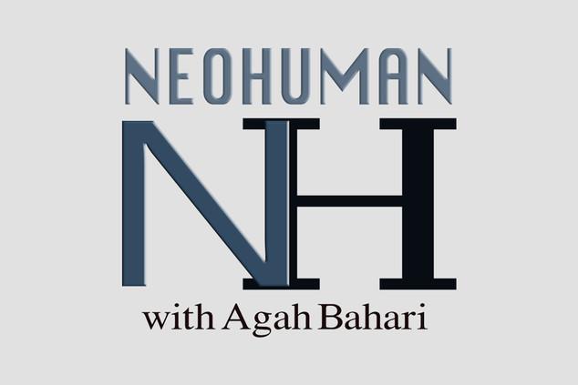 NeoHuman with Agah Bahari: Episode 21 @robsoncrim