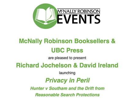Join us Nov 20 at 7PM for Jochelson & Ireland's Book Launch at McNally Robinson - Privacy in