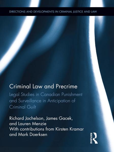 Criminal Law and Precrime by Jochelson et al