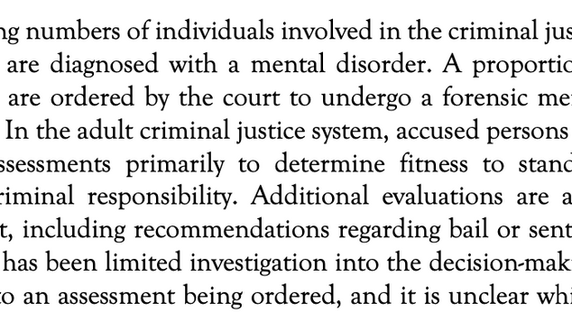 Forensic Mental Health Assessments: Optimizing Input to the Courts