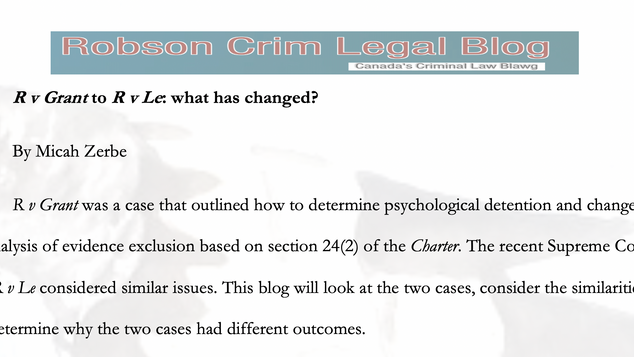 R v Grant to R v Le: Psychological Detention - what has changed? By M. Zerbe