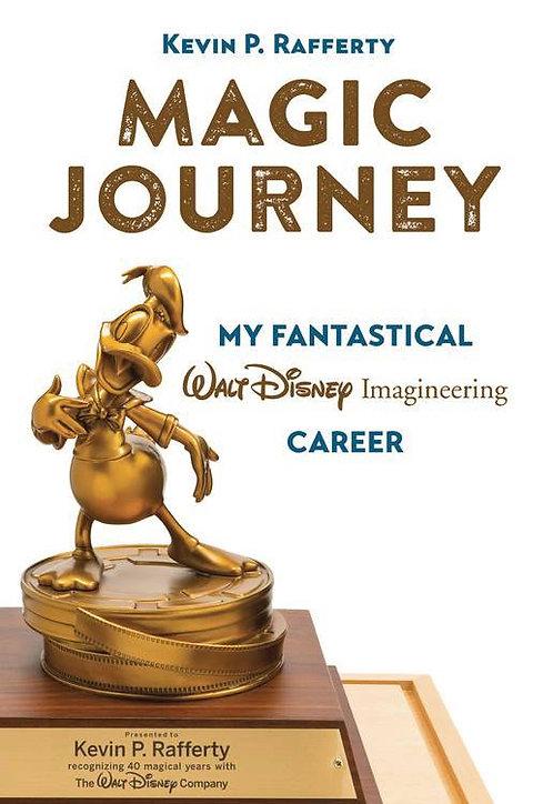 MAGIC JOURNEY MY FANTASTICAL DISNEY IMAGINEERING CAREER HC ( DISNEY EDITIONS