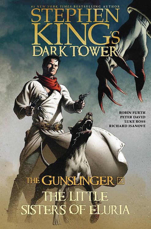 DARK TOWER GUNSLINGER HC VOL 02 LITTLE SISTERS ELURIA