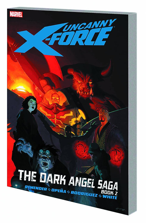 UNCANNY X-FORCE TP VOL 04 DARK ANGEL SAGA BOOK 2