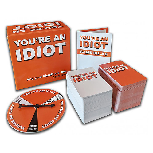 You're An Idiot Party Game