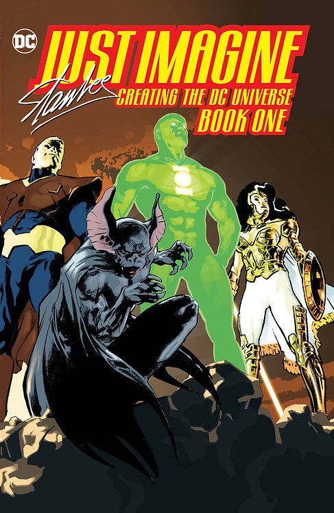 JUST IMAGINE STAN LEE CREATING THE DC UNIVERSE TP BOOK 01
