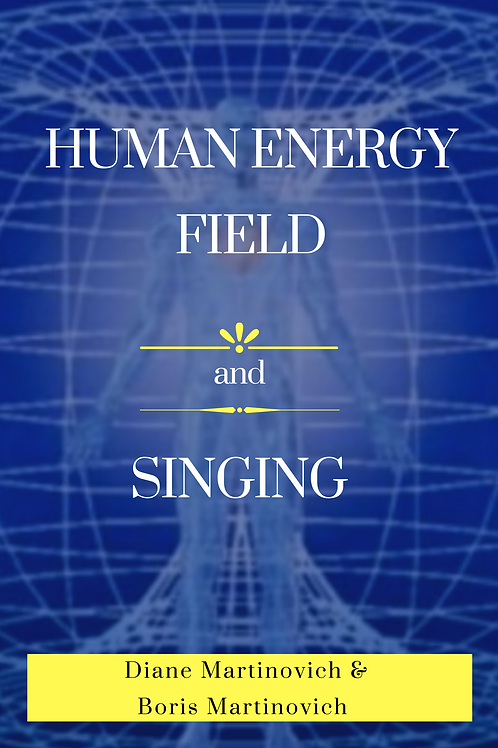 Human Energy Field and Singing