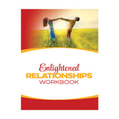Enlightened Relationships Workbook