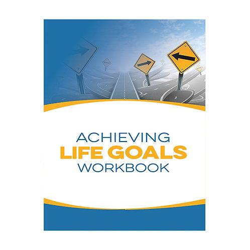 Achieving Life Goals Workbook