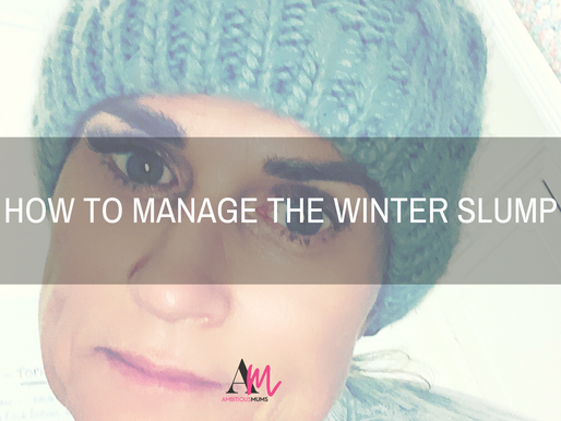 How to Manage the Winter Slump