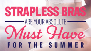 Strapless bras are your absolute MUST HAVE for the Summer