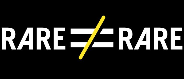 RARE ISN'T RARE Campaign Launch