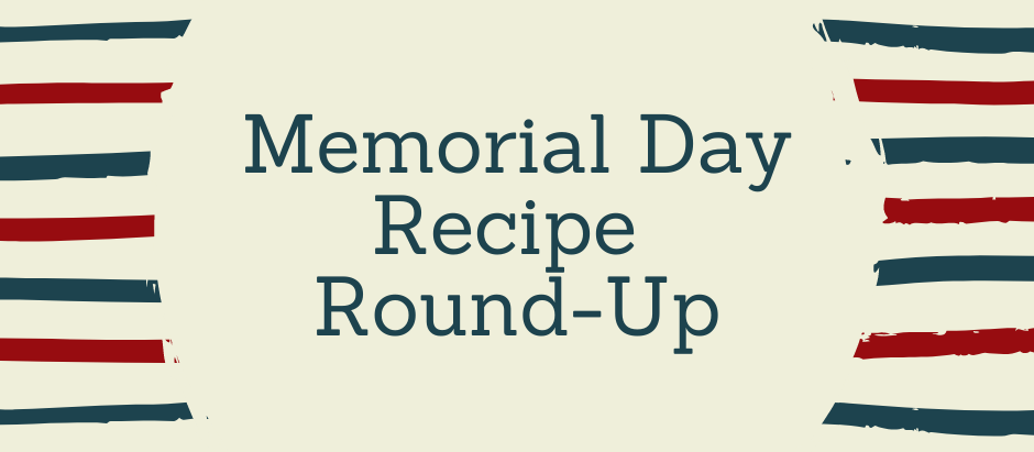 Memorial Day Recipe Round-Up