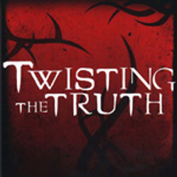 Twisting the Truth