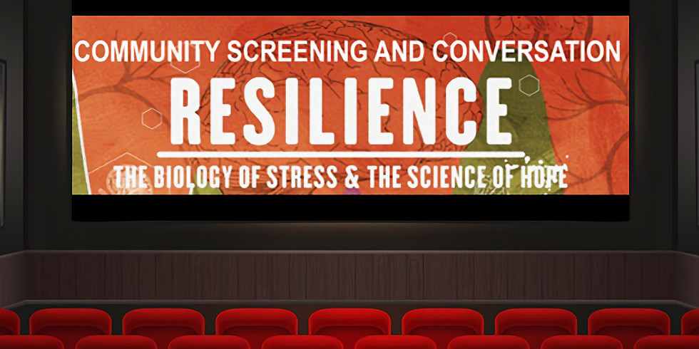 Resilience Film Screening & Panel Discussion