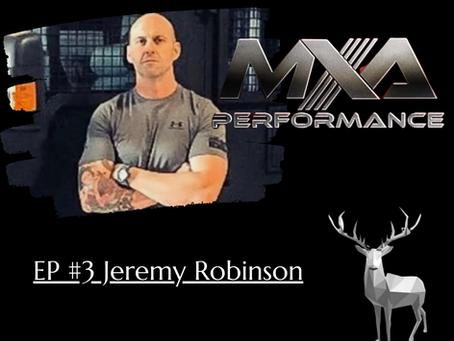 Monarch Human Performance Podcast: Jeremy Robinson