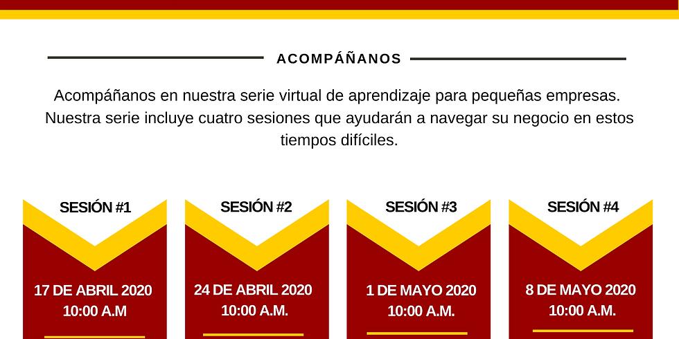 Serie Virtual de Aprendizaje Para Pequeñas Empresas Durante COVID19 (Sesión 4)