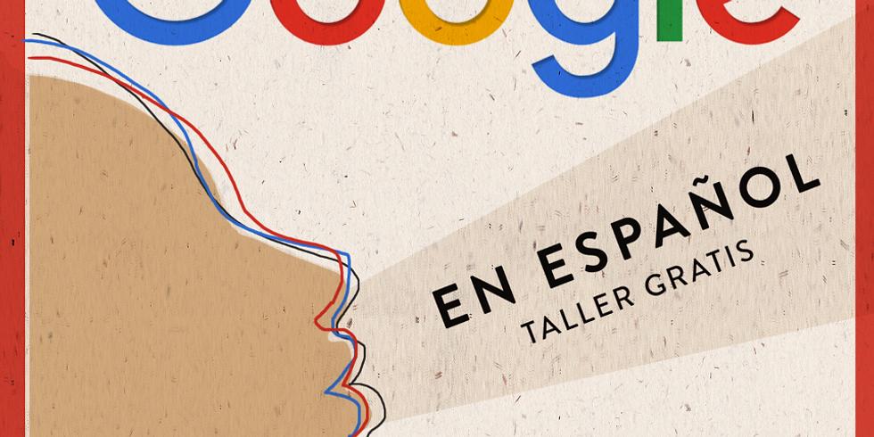 Google en Espanol - Taller Gratuito