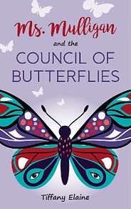 Ms. Mulligan and the Council of Butterflies