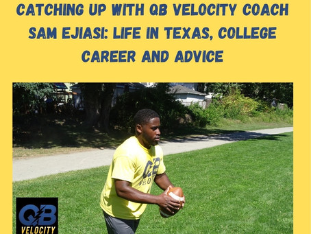 Catching Up With QB Velocity Coach Sam Ejiasi: Life in Texas, College Career and Advice