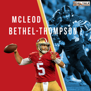 Real Talk  season 2 with QBV Episode #11: CFL/NFL QB McLeod Bethel-Thompson!