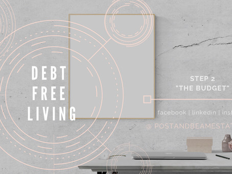 "Debt Free | Step Two ""The Budget"""
