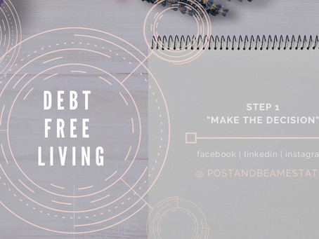 "Debt Free | Step One: ""Make the Decision"""