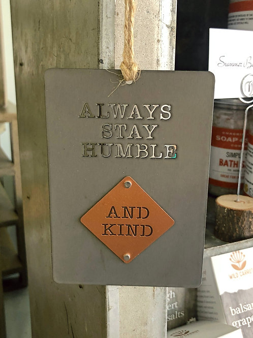 Stay Humble And Kind - Ornament