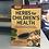 Thumbnail: Herbs For Children's Health - Rosemary Gladstar