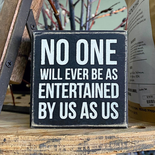 Box Sign - Entertained