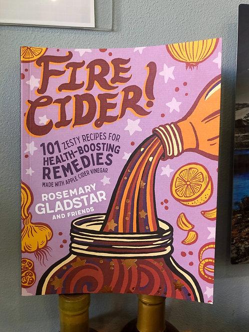 Fire Cider - Rosemary Gladstar