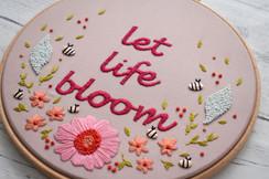 Let Life Bloom Embroidery Hoop