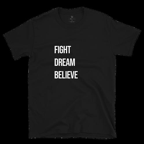 Fight, Dream, Believe Tee