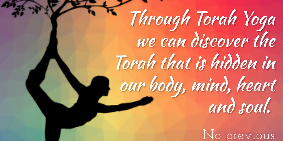 Torah Yoga Series, November 22th , November 29th, December 6th and December 13th