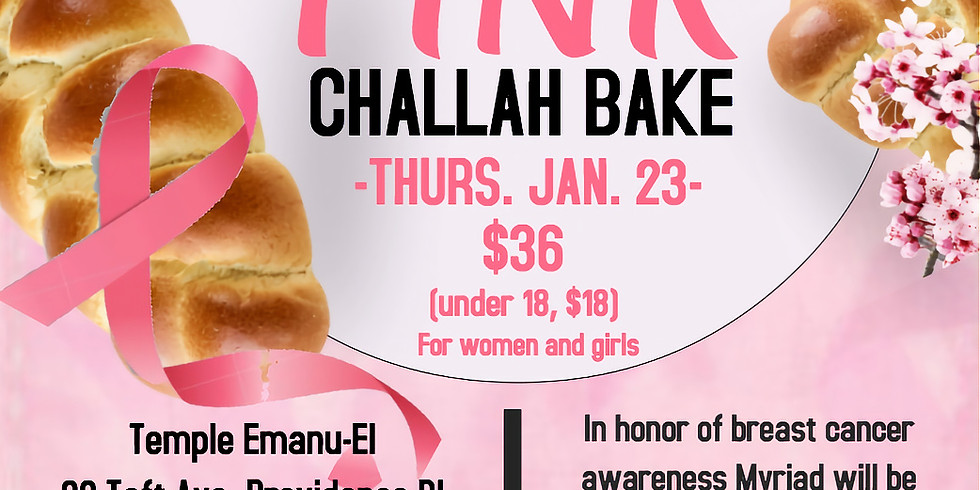 The Great RI Pink Challah Bake