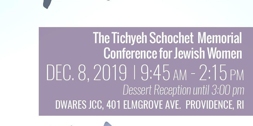 Mrs Tichyeh Schochet Memorial Conference for Jewish Women