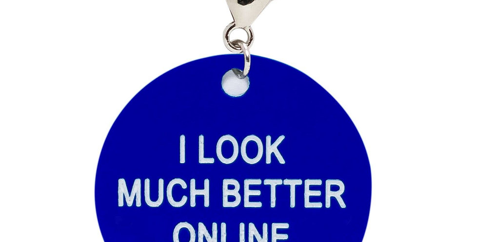 I Look Much Better Online Key Tag