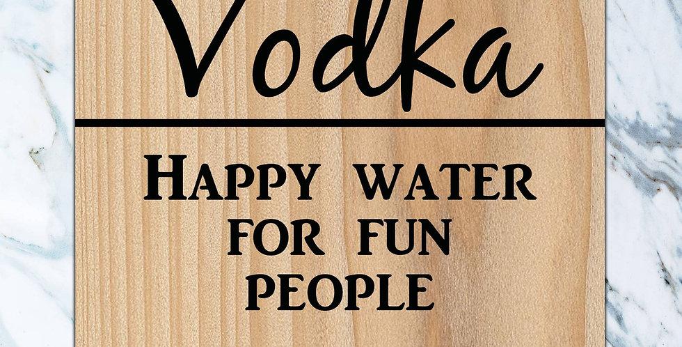 Happy water for fun people Coaster